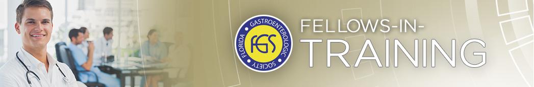 Fellows in Training - Florida Gastroenterologic Society